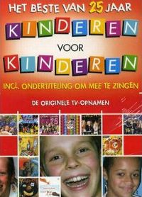 Cover Kinderen Voor Kinderen - Het beste van 25 jaar [DVD]